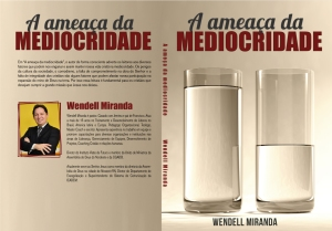 The Threat of Mediocrity by Wendell Miranda